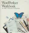 WordPerfect Workbook for IBM Personal Computers