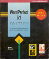 WordPerfect 5.1: The Complete Reference