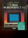 Using WordPerfect 5.1, Special Edition